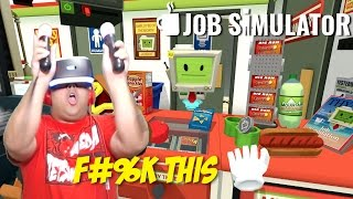 F#%K ALL THESE JOBS! I QUIT!! [JOB SIMULATOR] [ALL JOBS]