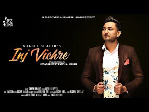 Xxx Mp4 Inj Vichre Cover Song Full HD Shashi Shahid Jatinder Jeetu New Punjabi Songs 2018 3gp Sex