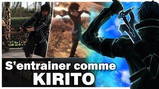 Sword Art Online : S'entraîner comme KIRITO ?!