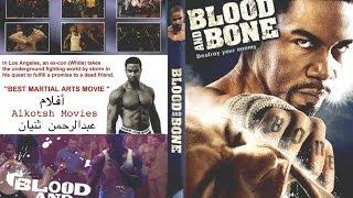 الفيلم الأجنبي - Alkotsh Movies -  Blood And Bone