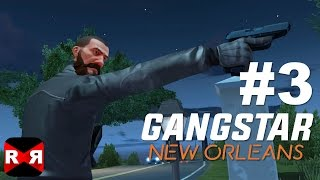 Gangstar New Orleans - iOS / Android - Walkthrough Gameplay Part 3