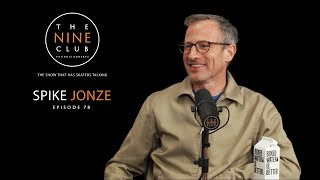 Spike Jonze | The Nine Club With Chris Roberts - Episode 78