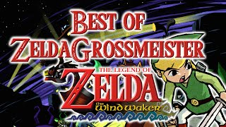 Best of ZeldaGrossmeister - Zelda The Wind Waker