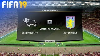 FIFA 19 - Derby County vs. Aston Villa @ Wembley Stadium