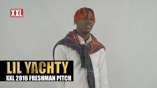 XXL Freshman 2016- Lil Yachty Pitch