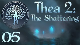 SB Plays Thea 2: The Shattering 05 - Direction
