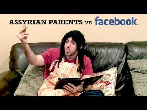 Assyrian Parents VS Facebook