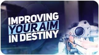 Destiny 4 Tips to help you AIM