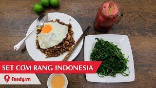 Hướng dẫn cách làm cơm rang Indonesia - Indonesia fried rice