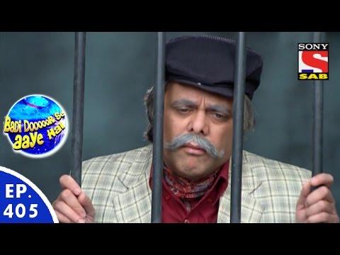 Badi Door Se Aaye Hain - बड़ी दूर से आये है - Episode 405 - 25th December, 2015