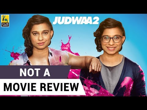 Xxx Mp4 Judwaa 2 Not A Movie Review Sucharita Tyagi 3gp Sex