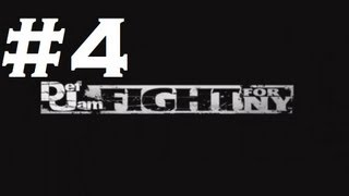 Def Jam: Fight for NY - Playthrough Part 4 (HD)