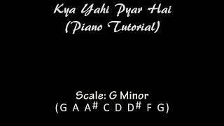 Kya Yahi Pyar Hai (Rocky) - Piano Tutorial