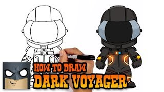 How to Draw Fortnite | Dark Voyager
