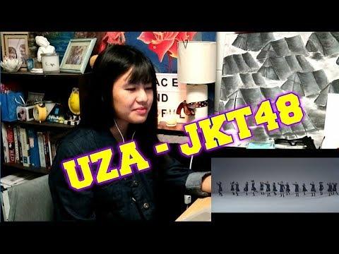 [MV] UZA - JKT48 (REACTION)