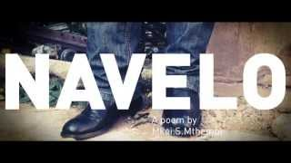 Navelo - A poem by Mkei S Mthembi