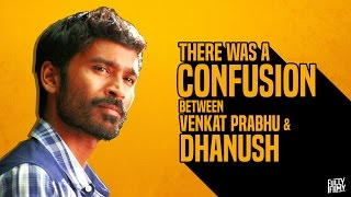 There was a confusion between Venkat Prabhu & Dhanush | Fully Frank with Venkat Prabhu - Part 1