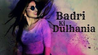 Dance on: Badri Ki Dulhania   Holi Special