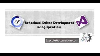 Part7 - BDD and Specflow Video Series (Working with multiple data using Table)