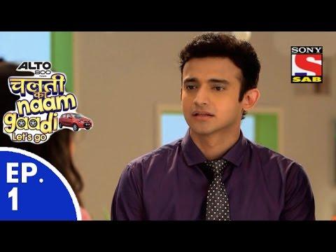 Chalti Ka Naam Gaadi…Let's Go चलती का नाम गाड़ी लेट्स गो Episode 1 28th October 2015
