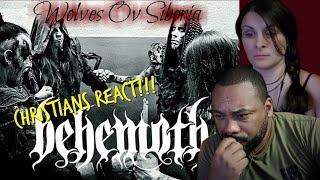 Christians React BEHEMOTH Wolves Ov Siberia!!!