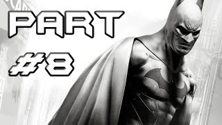 BATMAN Arkham City Gameplay Walkthrough - Part 8 - Crazy T-Rex (Let's Play)