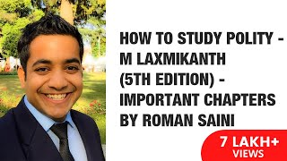 How To Study Polity - M Laxmikanth (5th edition) - Important Chapters By Roman Saini