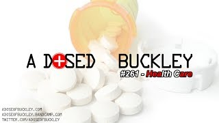 Health Care - A Dose of Buckley