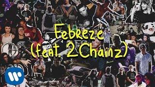 Skrillex And Diplo - Febreze (Feat. 2 Chainz)