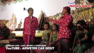 Lawak PENTUL & KUNTET 06 Juli 2017 live Kebaman - Srono