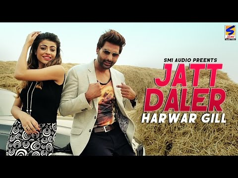 Xxx Mp4 Jatt Daler Harwar Gill Feat XXX SMI Audio Official Video Latest New Punjabi Songs 2017 3gp Sex