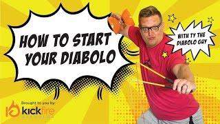 How to Start Your Diabolo - Diabolo Tricks For Beginners | KickFire Diabolos | Chinese YoYo Tricks