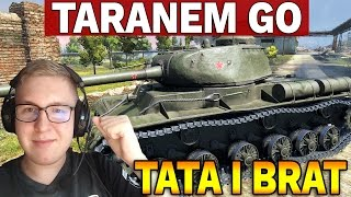 TARANEM GO - Pluton z Tatą i Bratem - World of Tanks