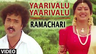 Yaarivalu Yaarivalu Video Song I Ramachari I Mano