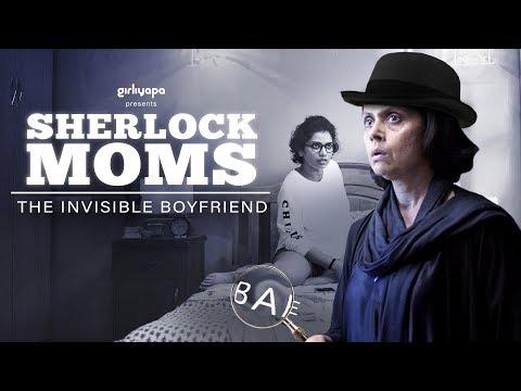 Xxx Mp4 Sherlock Moms E01 The Invisible Boyfriend Girliyapa 3gp Sex