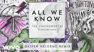 The Chainsmokers  All We Know Oliver Heldens Remix Audio Ft Phoebe Ryan