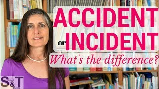 Was it an ACCIDENT or INCIDENT? - ENRICH your ENGLISH VOCABULARY
