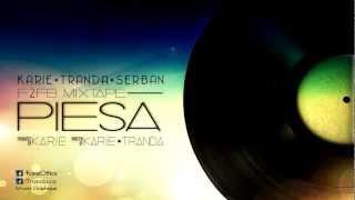 Karie ft. Tranda & Serban Cazan - Piesa [F2FB Mixtape]