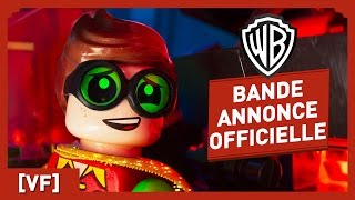 LEGO BATMAN, LE FILM - Bande Annonce Officielle 4 (VF)