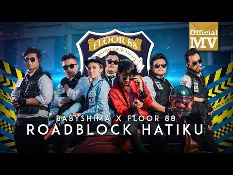 Xxx Mp4 Baby Shima Floor 88 Roadblock Hatiku Official Music Video 3gp Sex