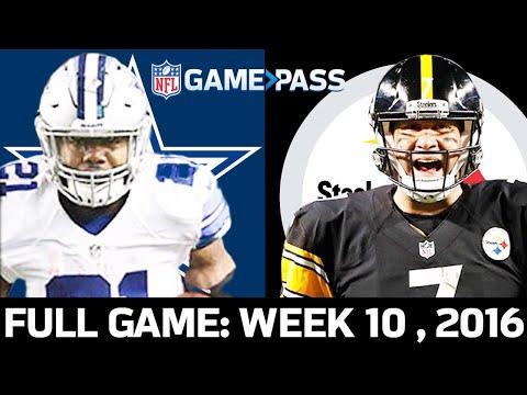 Dallas Cowboys vs. Pittsburgh Steelers Week 10 2016 FULL Game