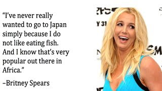 10 of The Most Dumbest Celebrity Statements   Amazing Top 10