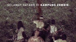 [Trailer] Film Kampung Zombie