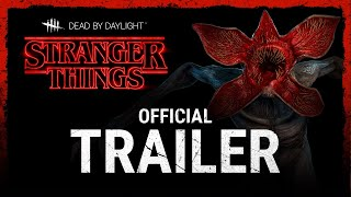 Dead by Daylight | Stranger Things | Trailer