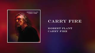Robert Plant - Carry Fire | Official Audio