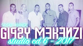 Gipsy Mekenzi Studio CD 6 - SOSKE MANGE