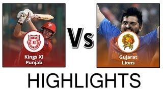 IPL 2016 - Kings XI Punjab v Gujarat Lions | GL vs KXIP Match Highlights | IPL 2016 Highlights #imag