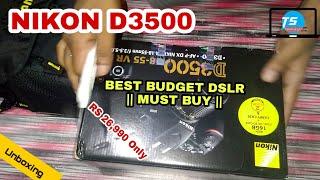 Nikon D3500 Unboxing    On Sale   