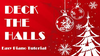 Deck The Halls Easy Piano Tutorial - How To Play - Christmas Song