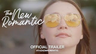 The New Romantic (2018) | Official Trailer HD